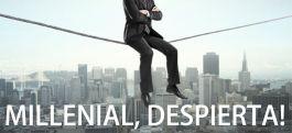 MILLENIAL DESPIERTA