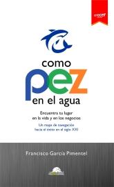 COMO PEZ EN EL AGUA - portada - julio 2019 kindle